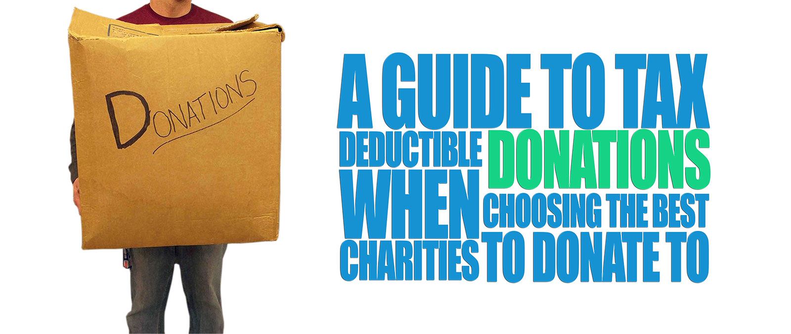 Guide To Tax Deductible donations when choosing the best charities